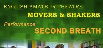 "Вистава ""Second breath"". Англомовного Аматорського театру ""Movers and Shakers"""
