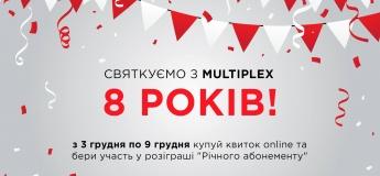 Multiplex виповнюється 8 років!