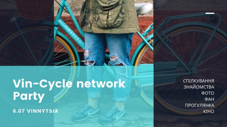 Vin-Cycle network Party