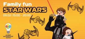 FAMILY FUN. STAR WARS