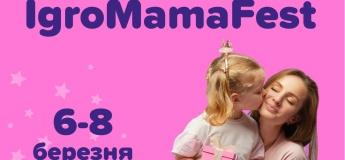 IgroMamaFest - свято весни в Ігроленд