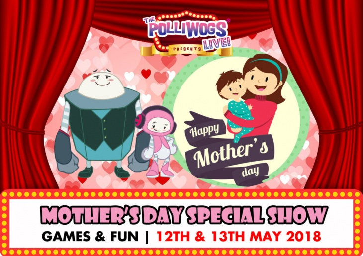 Mother's Day Special Show at Waka Waka by The Polliwogs