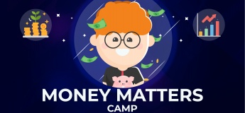 Money Matters Camp (9-14 yrs) | Mon-Fri