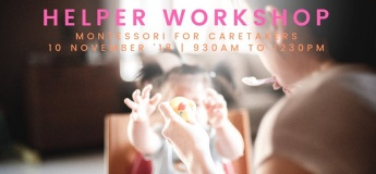 Helper Workshop - Using Montessori to better engage your child