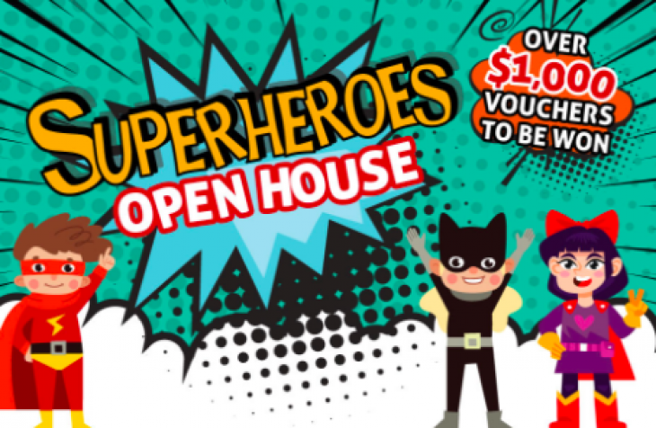 Superheroes Open House @ School House By The Garden