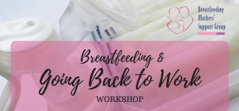 March 2019 Intake - Breastfeeding & Going Back to Work
