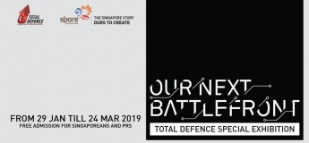 Our Next Battlefront - Total Defence Special Exhibition