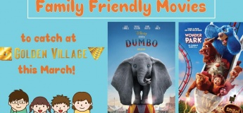 Family Friendly Movies to catch this March : DISNEY'S DUMBO & WONDER PARK!