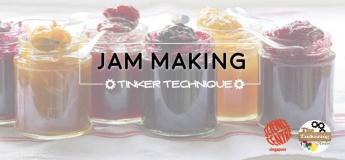 Tinker Technique: Jam Making
