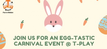 Easter Carnival@T-Play