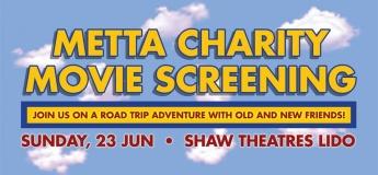 Metta Charity Movie Screening 2019