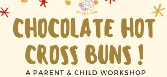 Parent & Child – Chocolate Hot Cross Buns