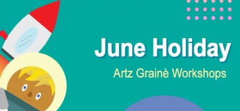 June Holiday Artz Grainè Workshops