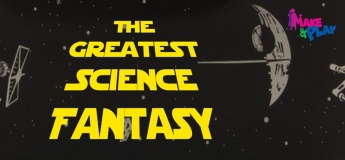 The Greatest Science Fantasy