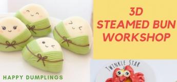 3D Steamed Bun Workshop