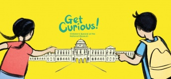 Get Curious! Children's Special at the National Museum