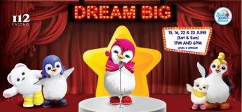 Dream Big at i12 Katong