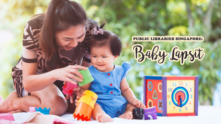 Public Libraries Singapore: Baby Lapsit (Multiple Venues & Times)