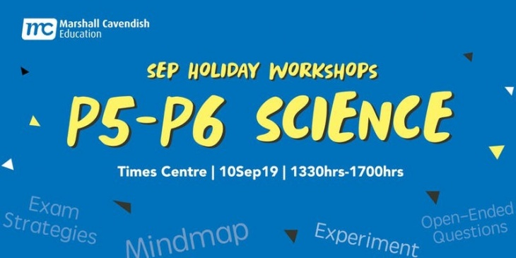 Science Year-End Revision Workshop 2019 (P5&6)