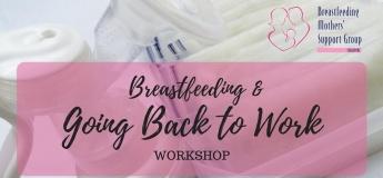 14 December 2019 Intake - Breastfeeding & Going Back to Work