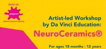 Artist-Led Workshop by Da Vinci Education: NeuroCeramics