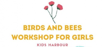 Birds and Bees Workshops for Girls