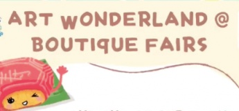 Art Wonderland @ Boutique Fairs