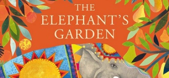 """Reading With Nature"" Series: The Elephant's Garden by Jane Ray"