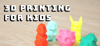 3 D Printing for Kids