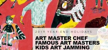 2019 Year-End School Holiday Children's Fine Art Workshops