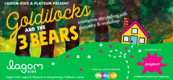 Goldilocks and the Three Bears - Interactive Storytelling with Puppetry & Workshop