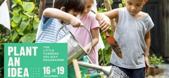PLANT AN IDEA- The Little Farmers' Holiday Programme