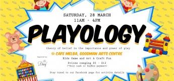 (Postponed) Playology at Cafe Melba, Goodman Arts Centre