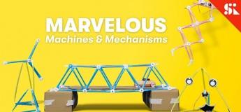Marvelous Machines & Mechanisms
