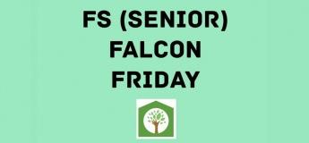 Forest School Weekly: Falcon Senior Friday