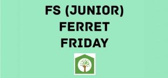 Forest School Weekly: Ferret Junior Friday