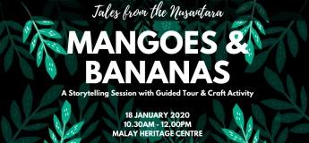 Tales from the Nusantara: Mangoes & Bananas