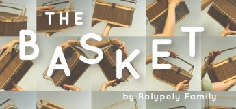 The Basket by Rolypoly Family