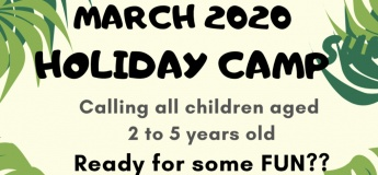 March 2020 Holiday Camp