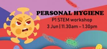 Personal Hygiene - STEM Workshop for P1