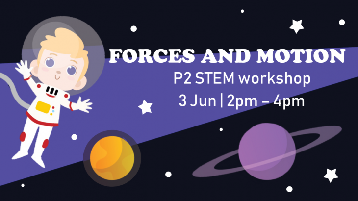 Force and Motion - STEM Workshop for P2
