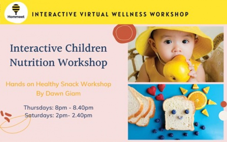 Children Nutrition: Hands on Healthy Snack Workshop