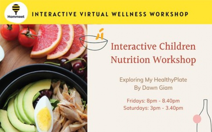 Children Nutrition Workshop: Exploring My Healthy Plate by Dawn