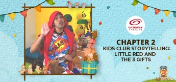 Gateway Theatre's 3rd Birthday - Chapter 2: Kids Club Storytelling