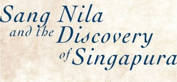 Once Upon a Time Storytelling: Sang Nila and the Discovery of Singapura