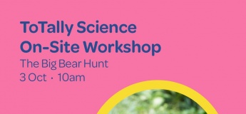 ToTally Science On-Site Workshop: The Big Bear Hunt