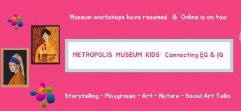 Online Workshops with Metropolis Museum Hong Kong