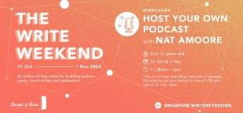 The Write Weekend: [Workshop] Host your Own Podcast + [Talk] Beyond the Book