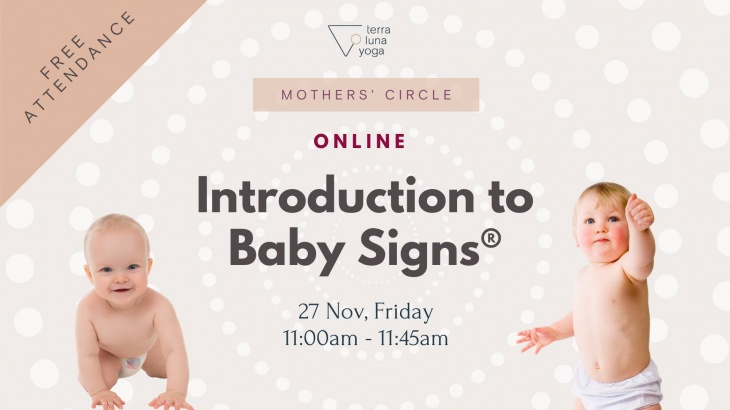 Introduction to Baby Signs with Terra Luna Yoga