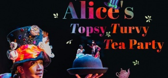 Alice's Topsy Turvy Tea Party
